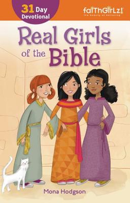 Real Girls of the Bible: A Devotional