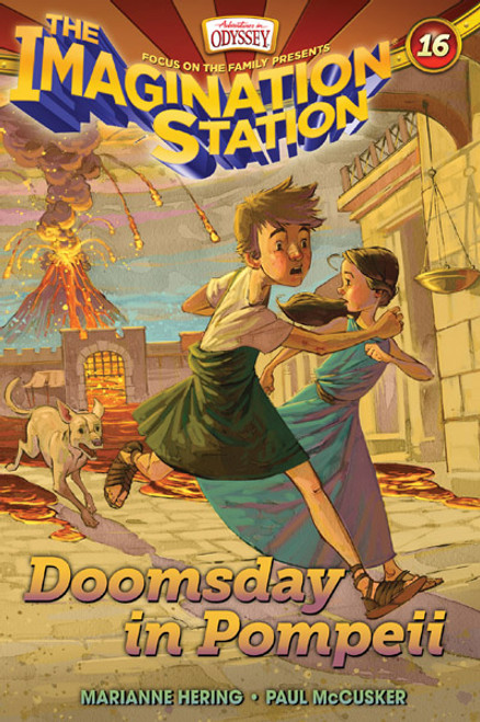 Adventures in Odyssey Imagination Station #16: Doomsday in Pompeii (Digital)