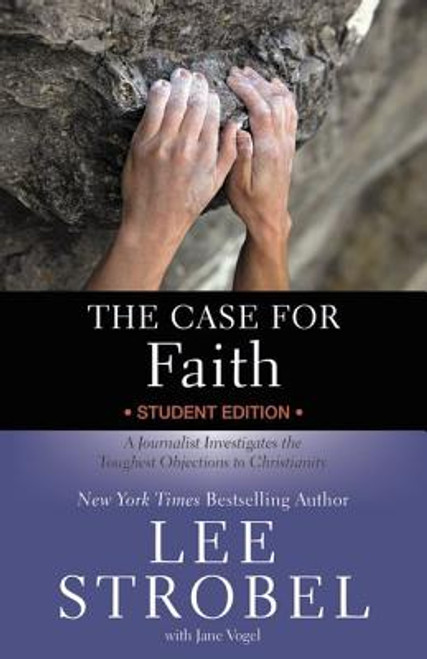 The Case for Faith -Student Edition