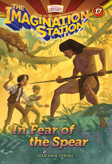 Adventures in Odyssey Imagination Station #17: In Fear of the Spear (Digital)