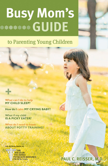 Busy Mom's Guide to Parenting Young Children (Digital)
