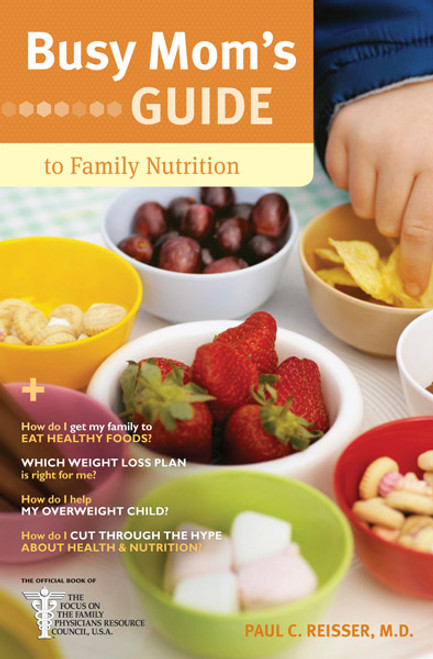 Busy Mom's Guide to Family Nutrition (Digital)