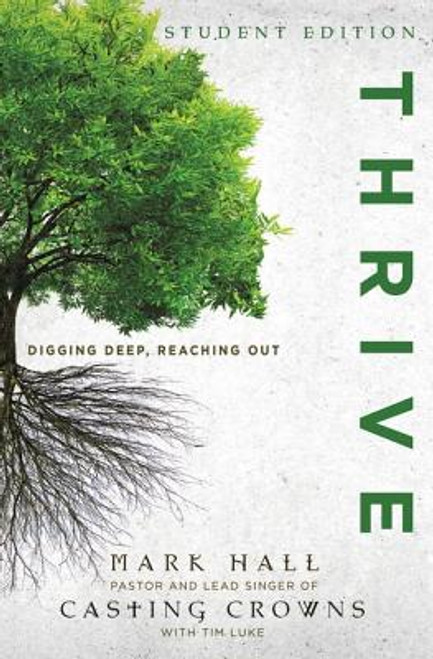 Thrive: Digging Deep, Reaching Out, Student Edition