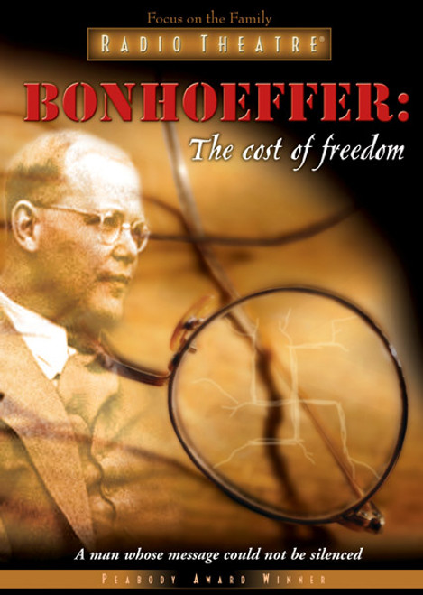 Radio Theatre: Bonhoeffer: The Cost of Freedom (Digital)