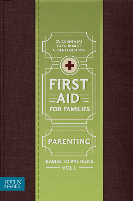 First Aid for Families - Parenting Babies to Preteens, Vol. 1 (Digital)