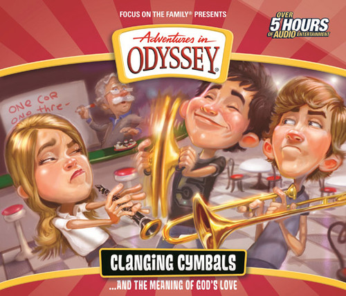 Adventures in Odyssey #54: Clanging Cymbals (and the Meaning of God's Love) (Digital)