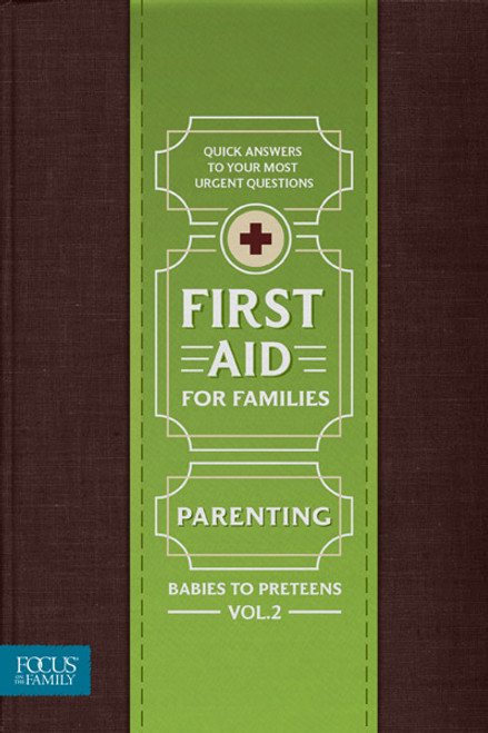 First Aid for Families - Parenting Babies to Preteens, Vol. 2 (Digital)