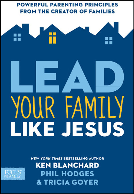 Lead Your Family Like Jesus (Digital)