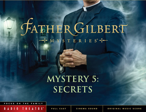 Radio Theatre: Father Gilbert Mystery 5: Secrets (Digital)