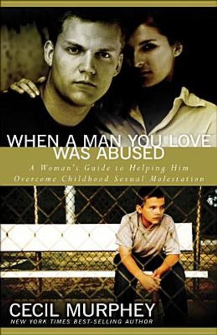 When a Man You Love Was Abused
