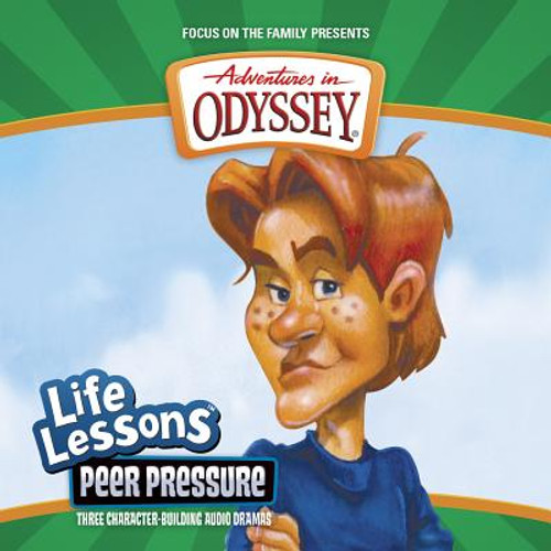 Adventures in Odyssey: Life Lessons #05: Peer Pressure