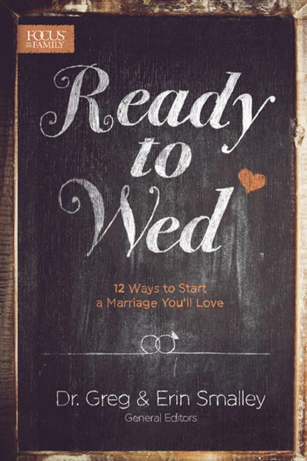 Ready to Wed: 12 Ways to Start a Marriage You'll Love (Digital)