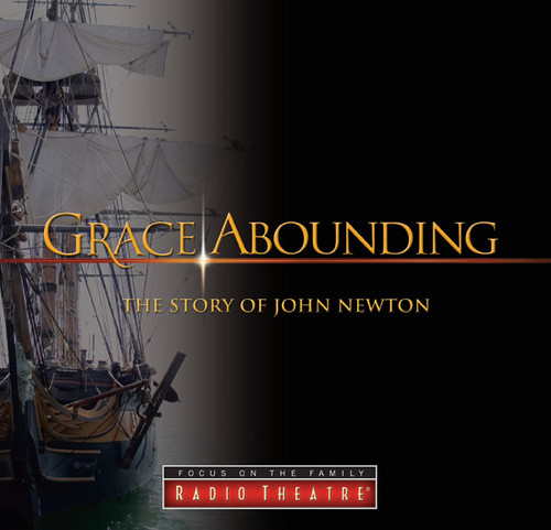 Radio Theatre: Grace Abounding: The Story of John Newton (Digital)