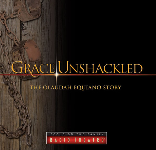 Radio Theatre: Grace Unshackled: The Olaudah Equiano Story (Digital)