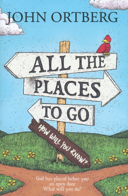 All the Places to Go . . . How Will You Know? (Hardcover)