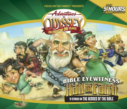 Adventures in Odyssey: Bible Eyewitness: Hall of Faith