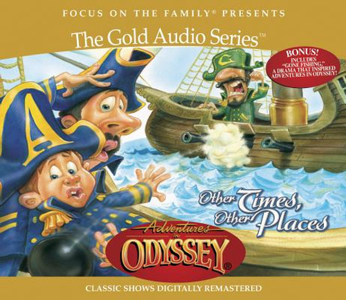 Adventures in Odyssey #10: Other Times, Other Places