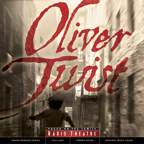 Radio Theatre: Oliver Twist (Digital)