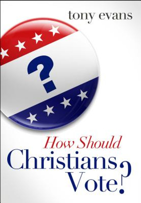 How Should Christians Vote?