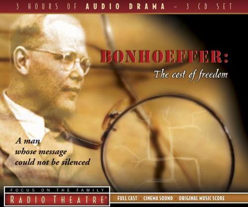 Radio Theatre: Bonhoeffer: The Cost of Freedom