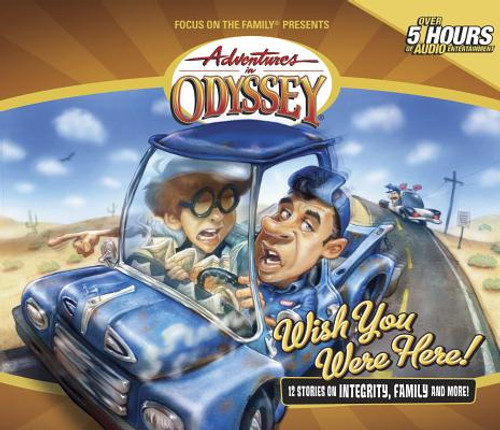 Adventures in Odyssey #21: Wish You Were Here