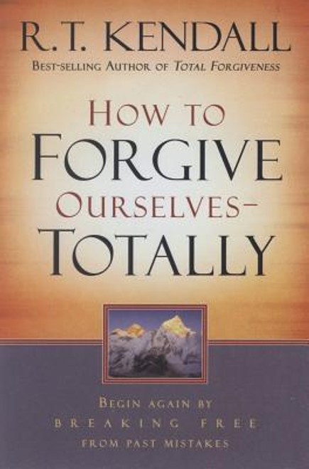 How to Forgive Ourselves - Totally