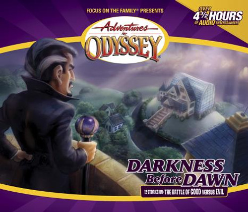Adventures in Odyssey #25: Darkness Before Dawn
