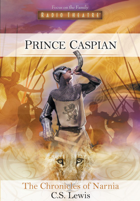 Radio Theatre: The Chronicles of Narnia: Prince Caspian (Digital)
