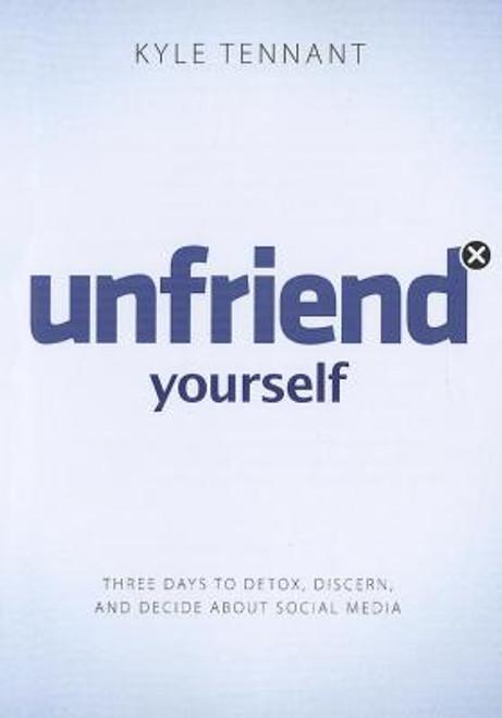Unfriend Yourself