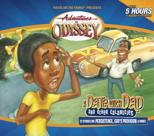 Adventures in Odyssey #46: A Date with Dad (and Other Calamities)