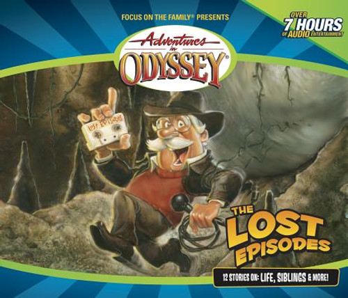 Adventures in Odyssey #00: The Lost Episodes