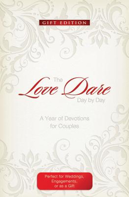 The Love Dare Day by Day: Gift Edition