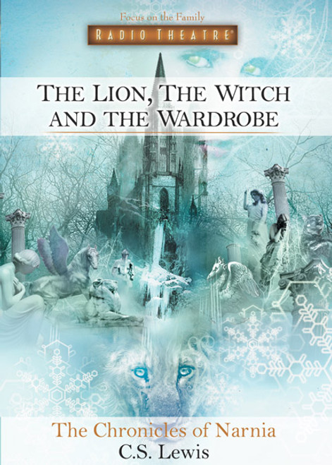 Radio Theatre: The Chronicles of Narnia: The Lion, the Witch, and the Wardrobe (Digital)