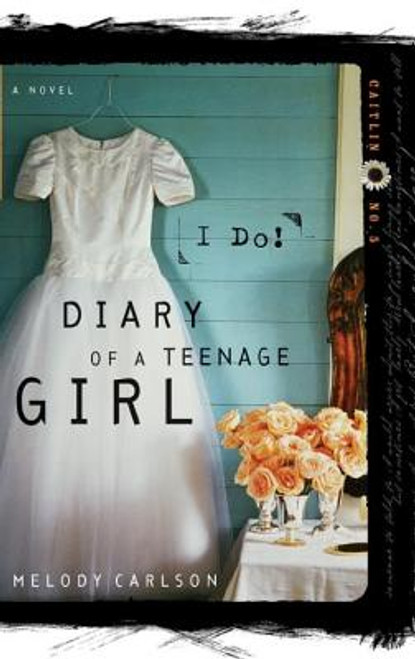 I Do! (Diary of a Teenage Girl: Caitlin, Book 5)