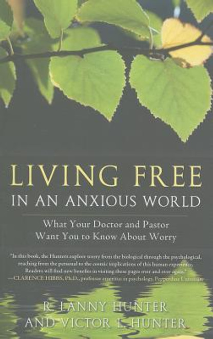 Living Free in an Anxious World