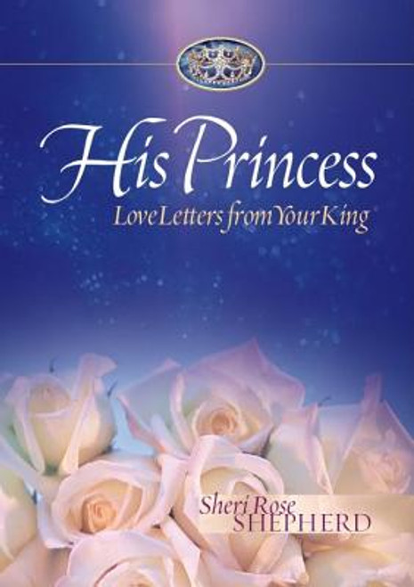 His Princess: Love Letters from Your King
