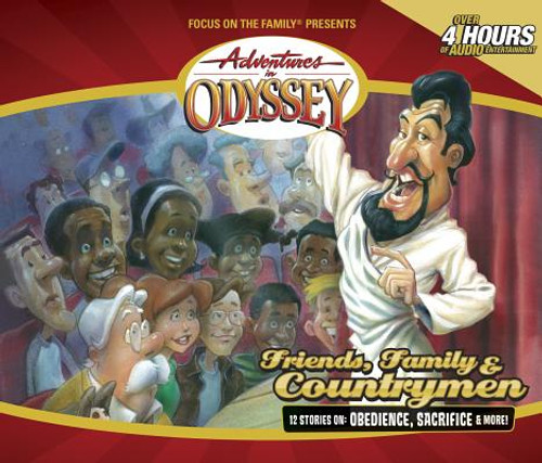 Adventures in Odyssey #39: Friends, Family, and Countrymen