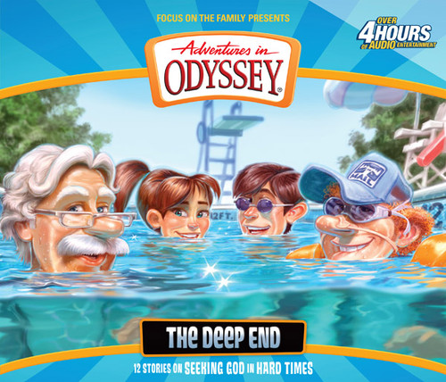 Adventures in Odyssey #55: The Deep End (Digital)
