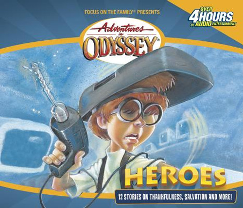 Adventures in Odyssey #03: Heroes