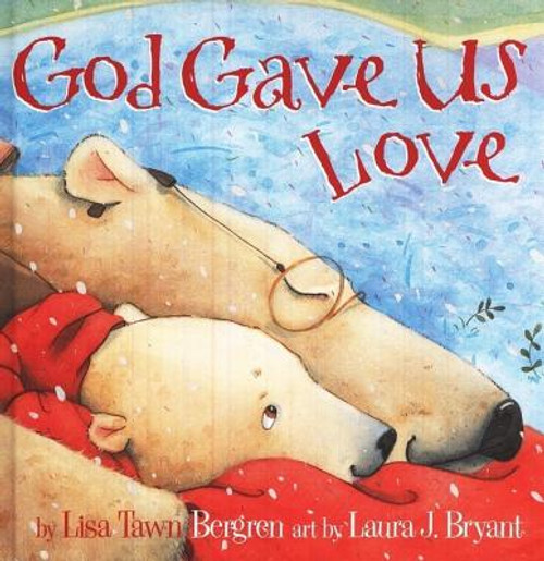 God Gave Us Love (Hardcover)