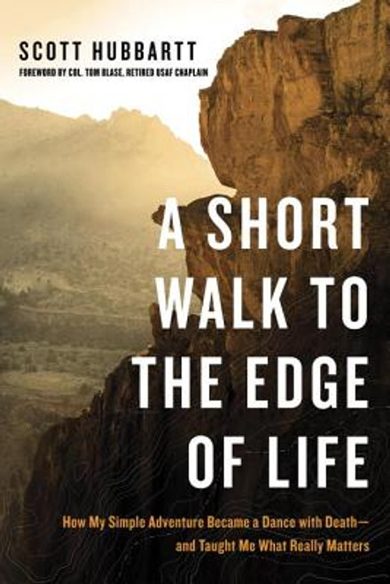A Short Walk to the Edge of Life