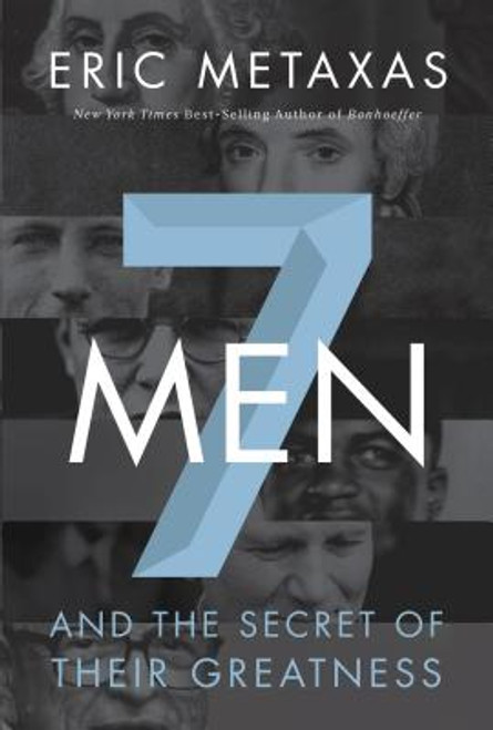 Seven Men: And the Secret of Their Greatness (Softcover)
