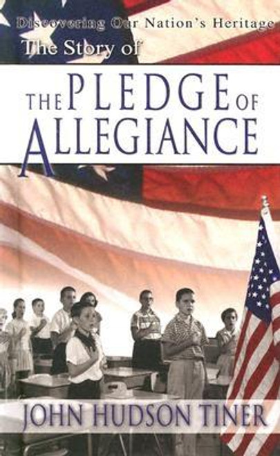 Story of the Pledge of Allegiance