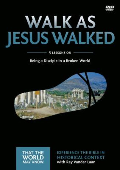 That the World May Know #07: Walk as Jesus Walked DVD