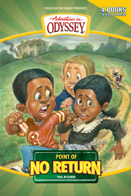 Adventures in Odyssey Four-Books-in-One: Point of No Return (Digital)
