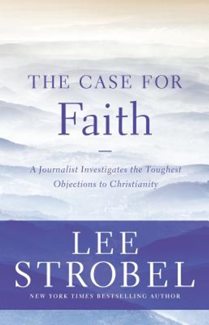 The Case for Faith