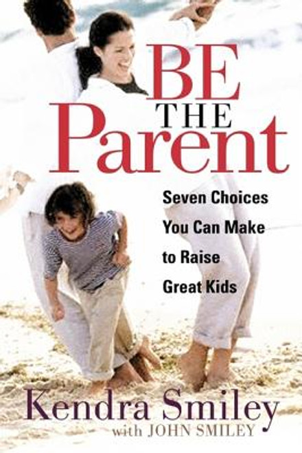 Be the Parent