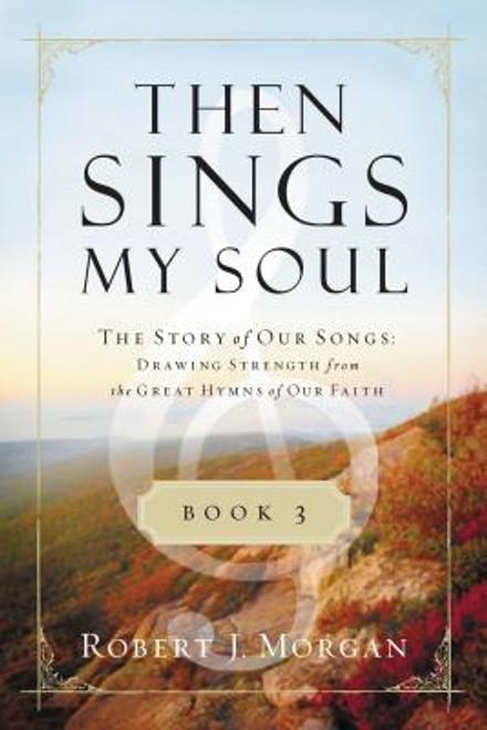Then Sings My Soul, Book 3