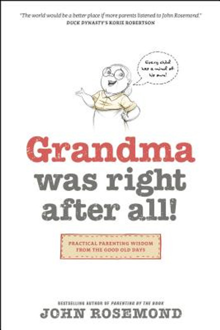 Grandma Was Right After All!