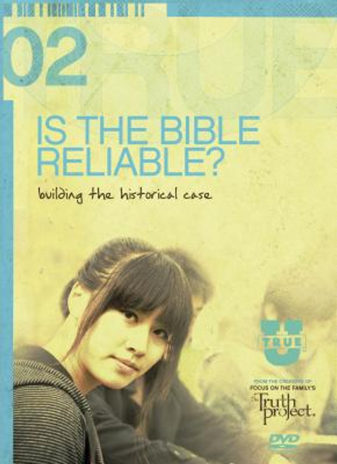 TrueU #2: Is the Bible Reliable?: Building the Historical Case [With 2 DVDs]